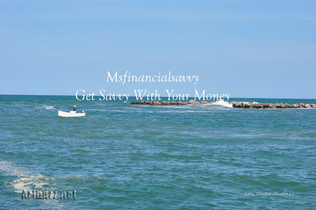 Mfinancialsavvy, Savvy With Your Money