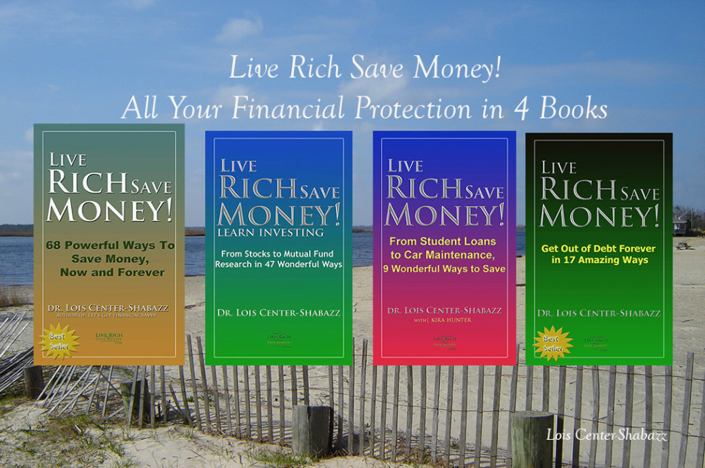 Live Rich Save Money Book Series, by Lois Center-Shabazz
