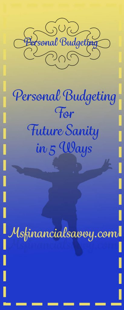 personal budgeting for future sanity in 5 ways