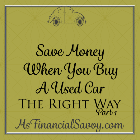 save money when you buy a used car the right way