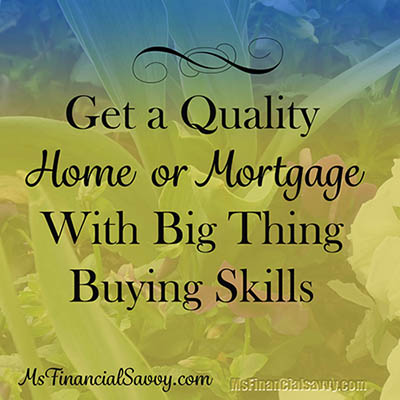 quality home or mortgage