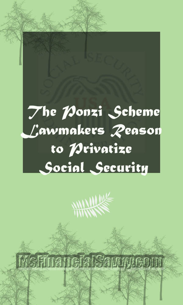 Lawmakers privatize social security