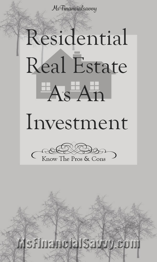Residential real estate as an investment