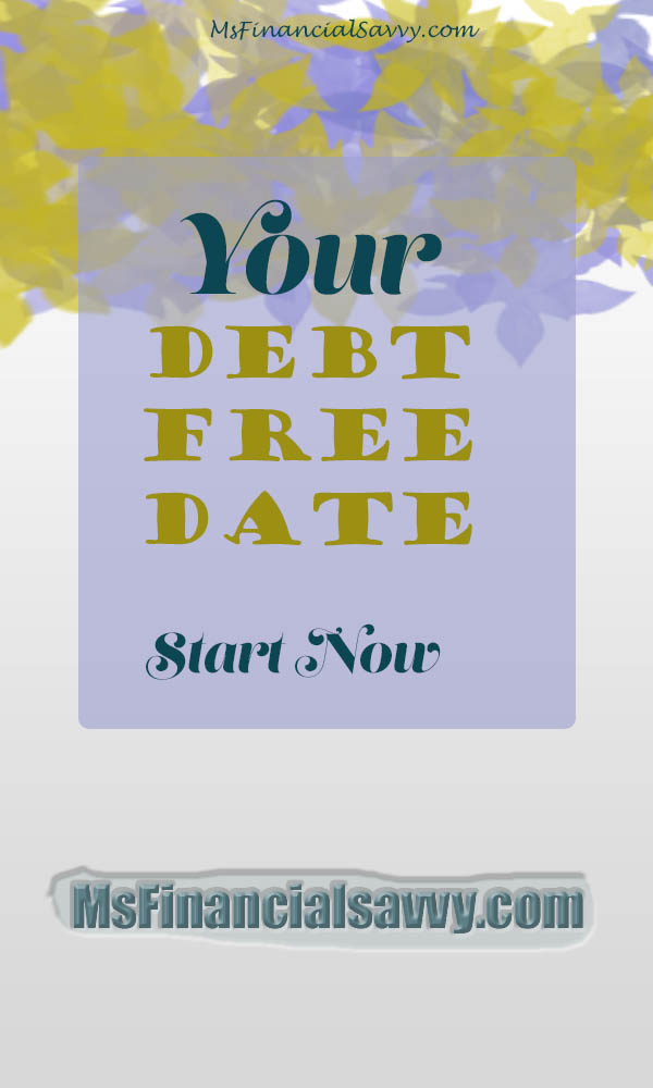 set your debt free date, get out of debt