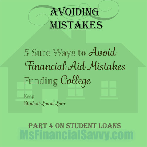 Avoid financial aid mistakes