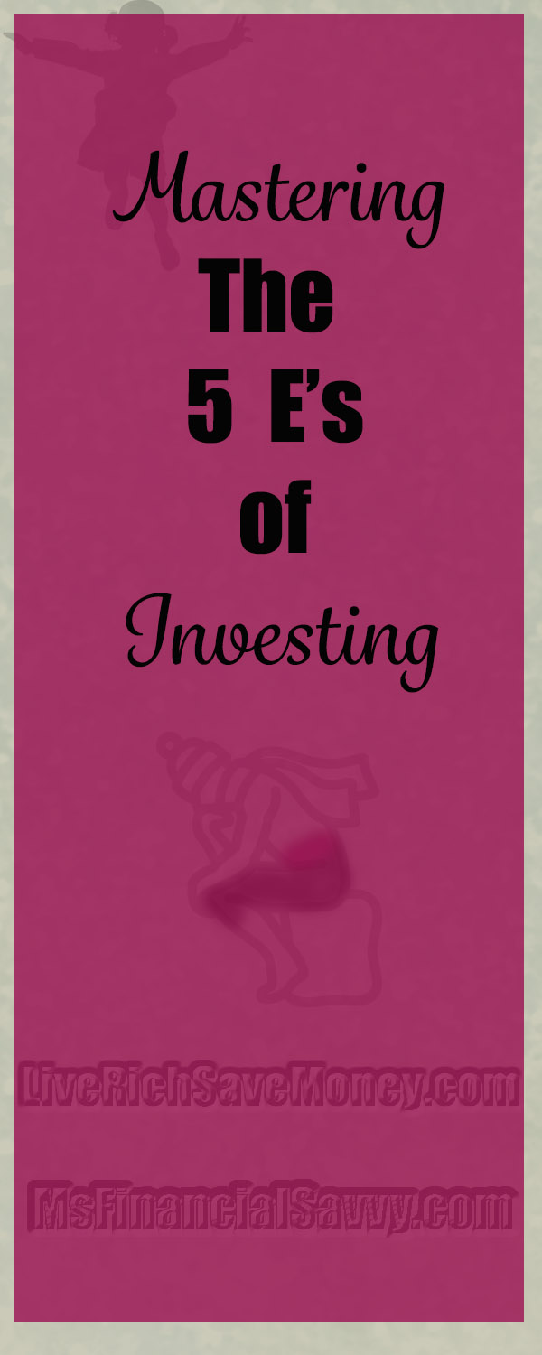 Mastering the 5 E's of Investing