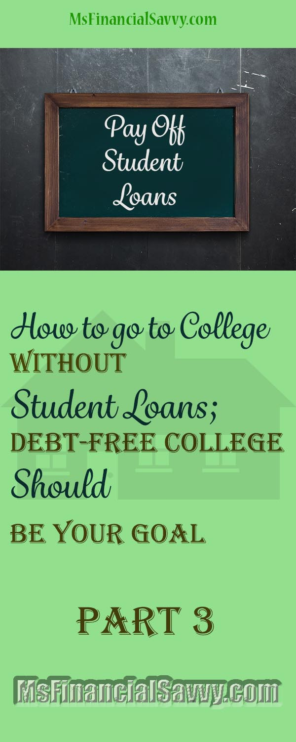 Pay off student loans, debt-free college, save your credit