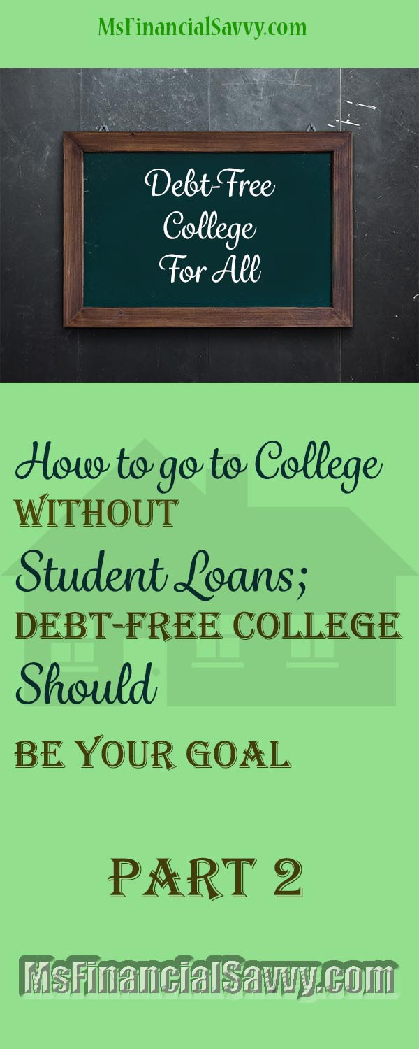 Debt-free college without student loans is possible
