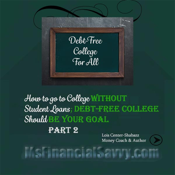 Debt-Free College is Possible by Avoiding Student Loans