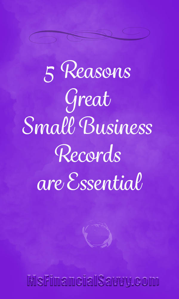 5 Reasons greaat small business records are essential