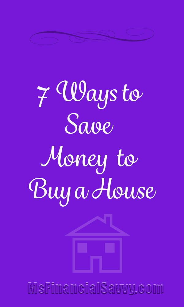 7 ways to save money to save for a house