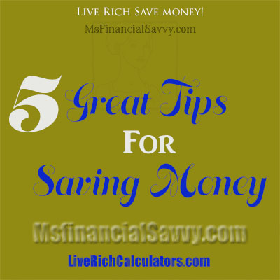 5 great tips for saving money
