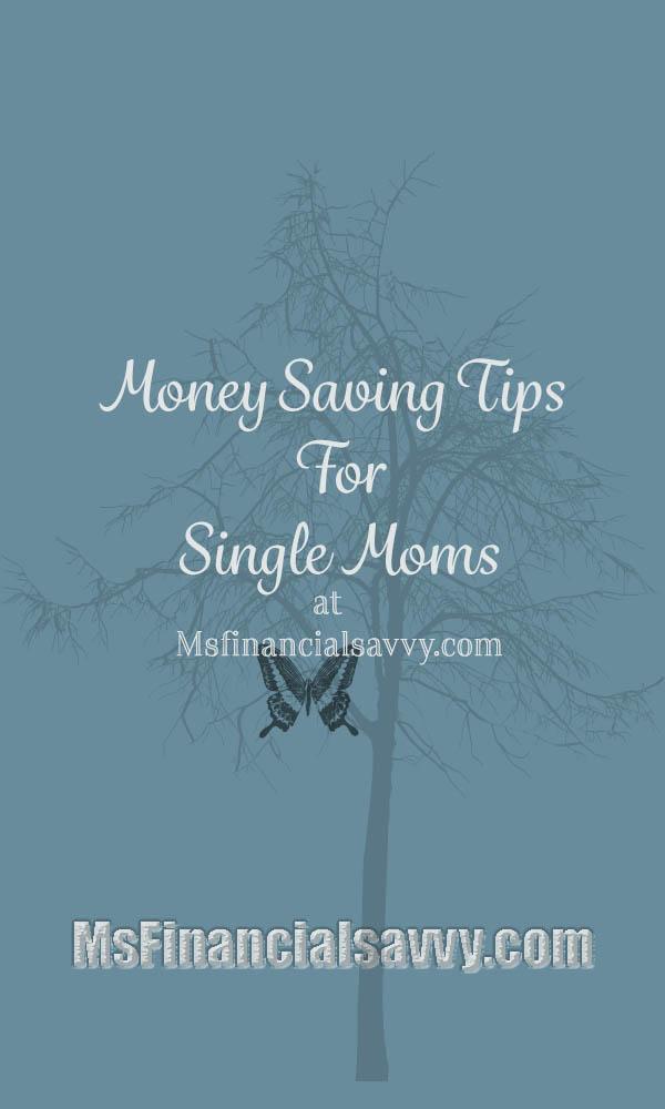 Money saving tips for single moms at Msfinancialsavvy