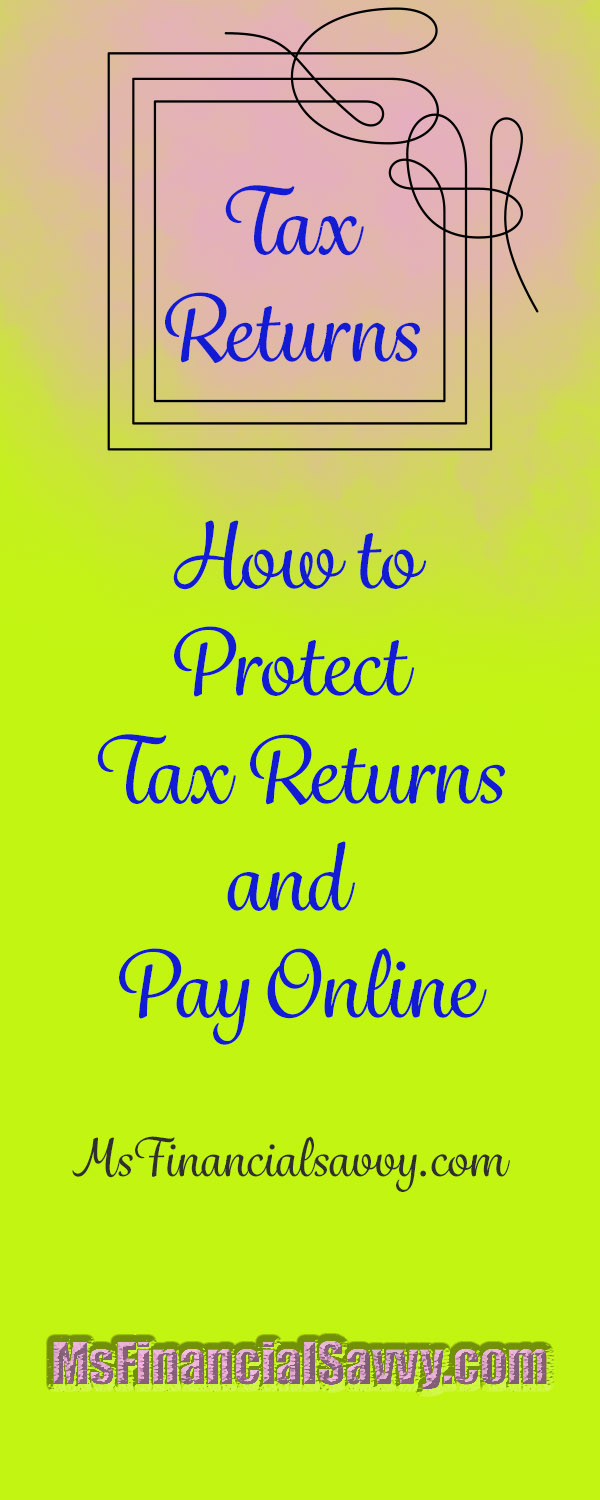 How to protect tax returns and pay taxes online