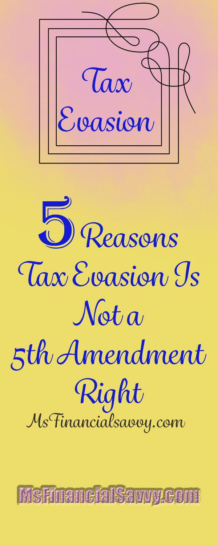 5 reasons tax evasion is not a 5th amendment right at msfinancialsavvy