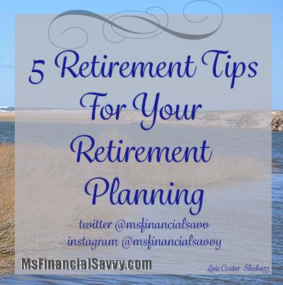 5 retirement tips for retirement planning