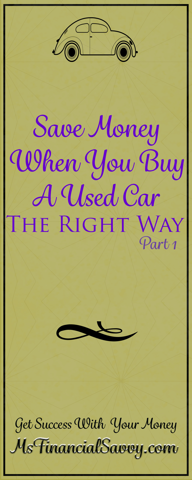 Save Money When You Buy a Used Car The Right Way Part 1