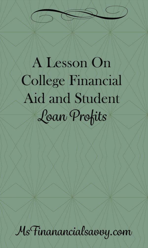 lesson on college financial aid and student loan profits