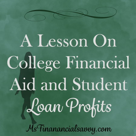 college financial aid and student loan profits