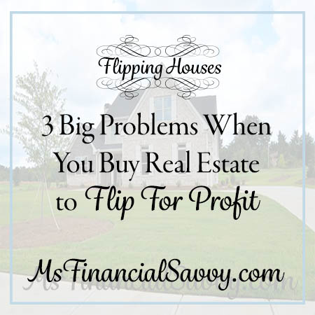buy real estate to flip for profit