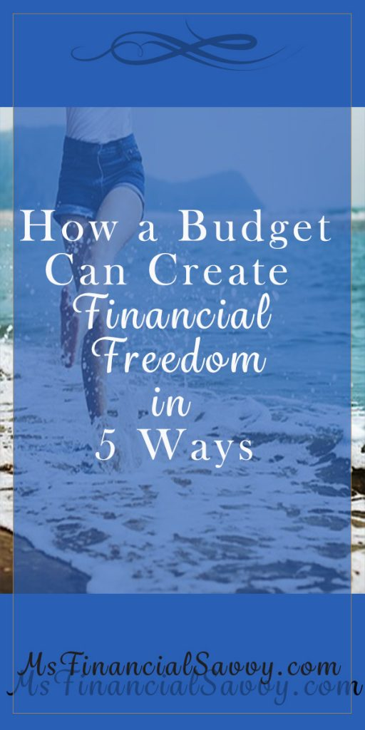 create a budget for financial freedom