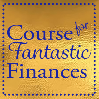 Course for fantastic finances