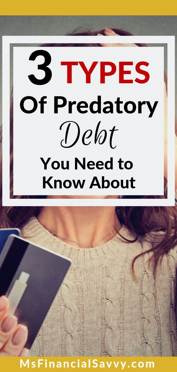 3 Types of Predatory Debt You Need to Know About