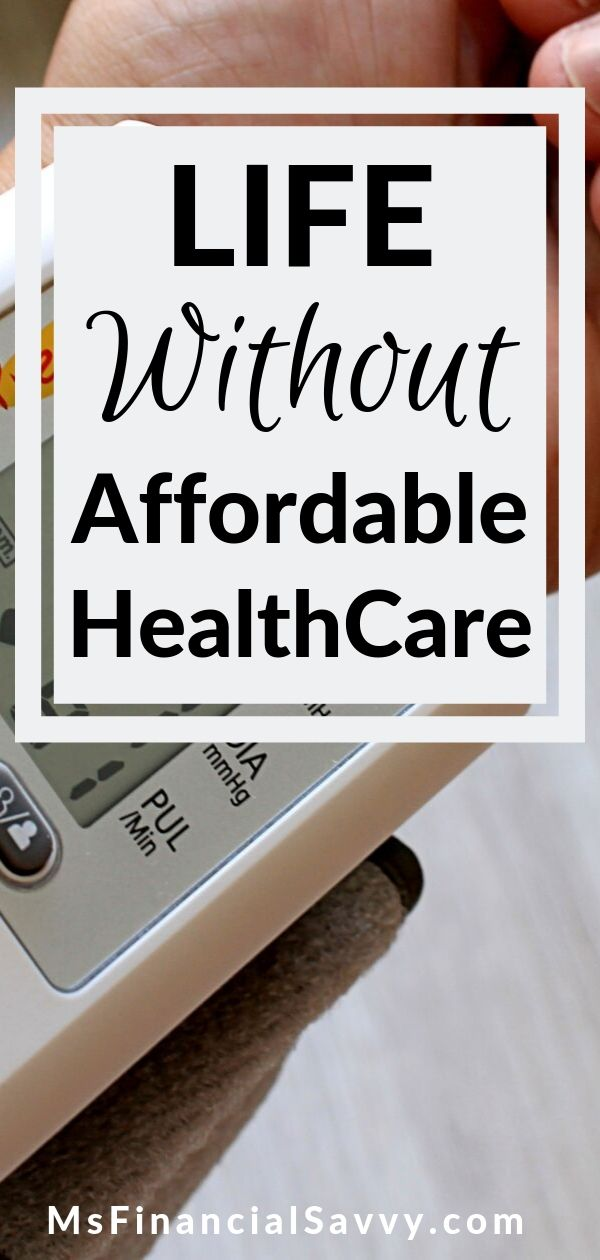 Life Without Affordable Healthcare