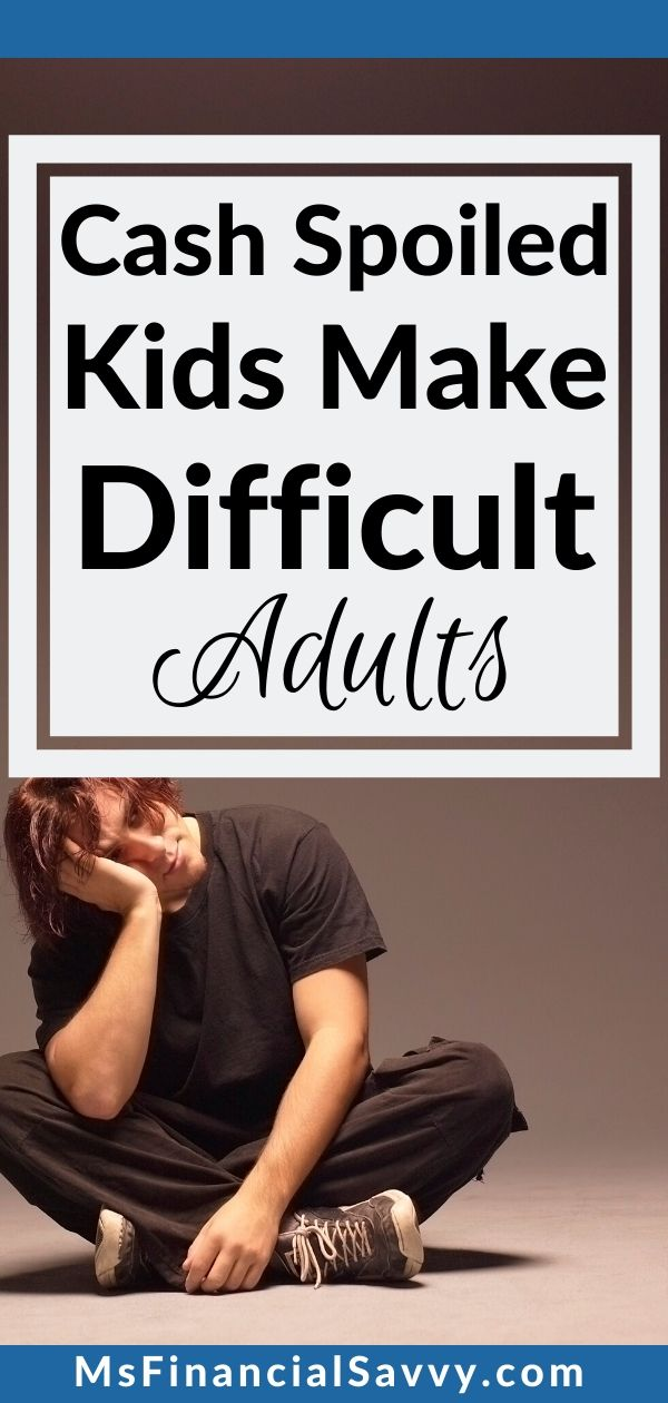 Your 7 year old childs budget, spoiled kids make difficult adults