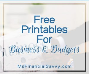 Free printables for Business and Budgets