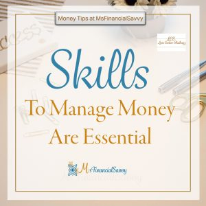 skills to manage money are essential, learn budgeting