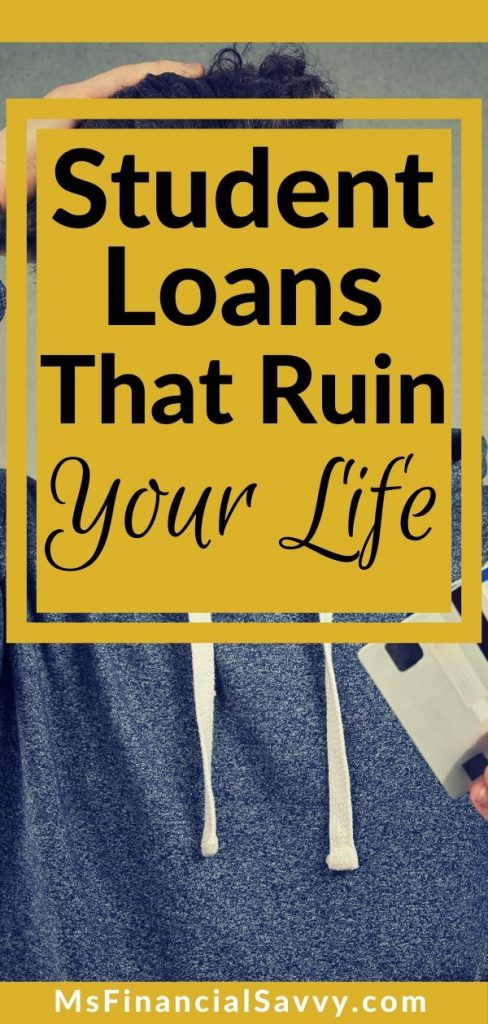 Student loans can be scary because student loans ruin your life.