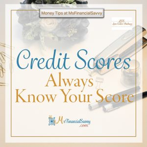 Credit scores - always know your score