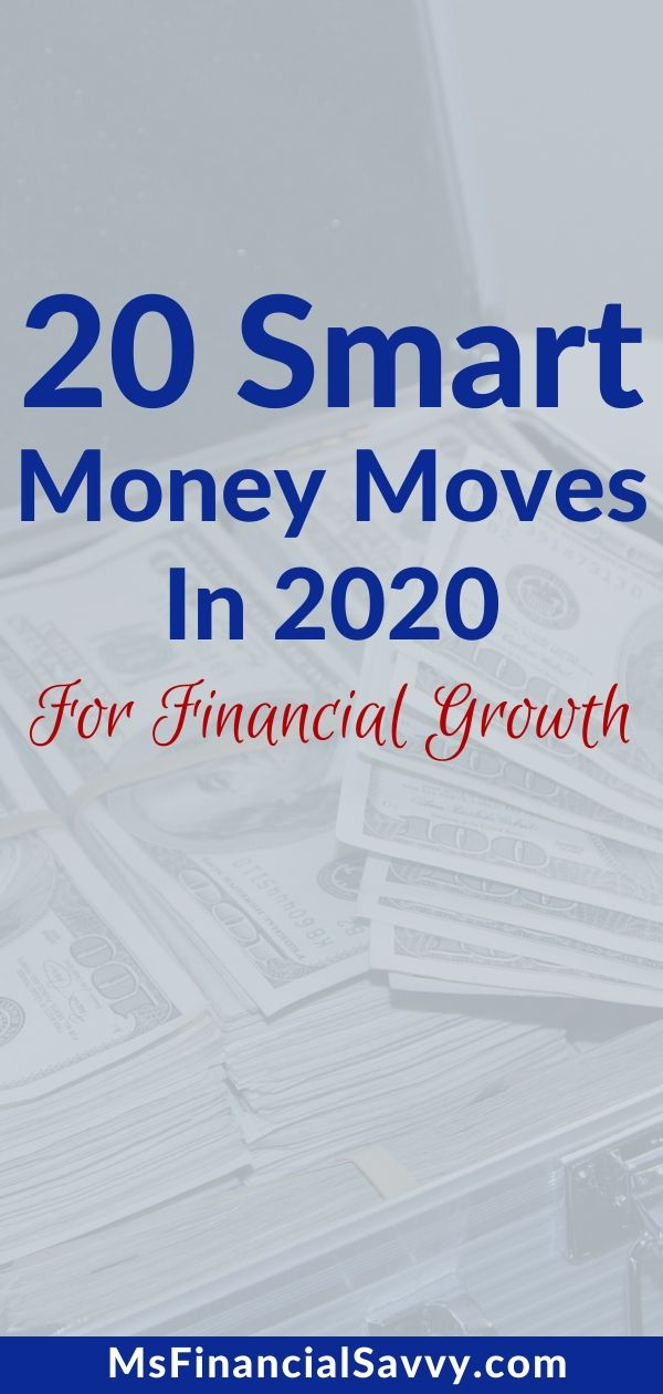 20 Smart Money Moves in 2020 For Long Term Financial Growth