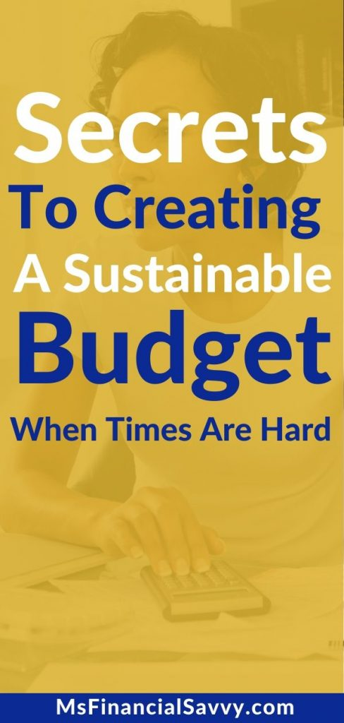 creating a sustainable budget when times are hard