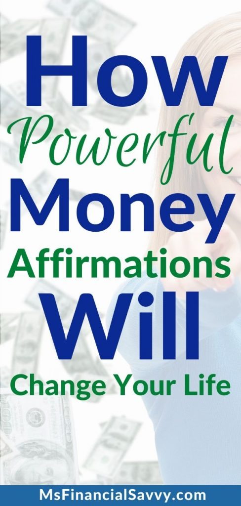 How Powerful Money Affirmations Will Chage Your L