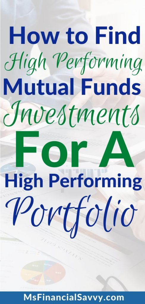 How to find high performing mutual funds investments for a high performing portfolio